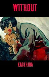 Without - Kageyama x Hinata (Kagehina) cover