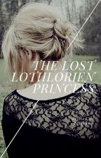 LOTR X Reader - The Lost Lothlorien Princess by BerjhawnGideon