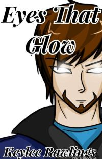 Eyes that Glow   Herobrine X Reader (COMPLETED) cover