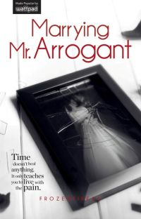 Marrying Mr. Arrogant (PUBLISHED) cover