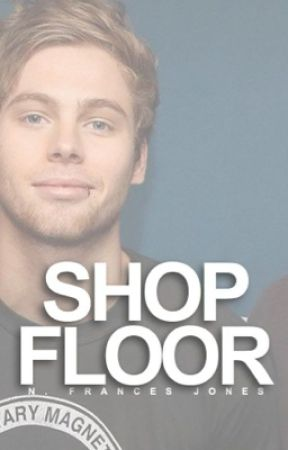 Shop Floor  | Luke Hemmings by blaenavon