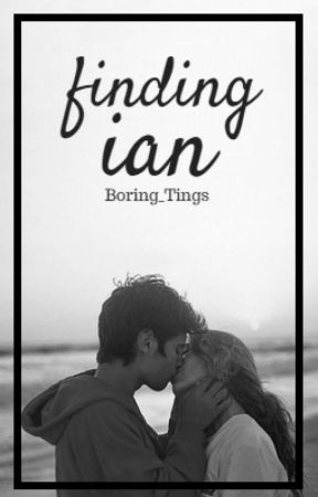 Finding Ian by Boring_Tings