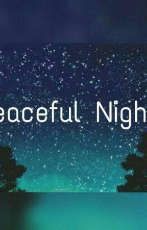 PEACEFUL NIGHTS by AkankshaAk