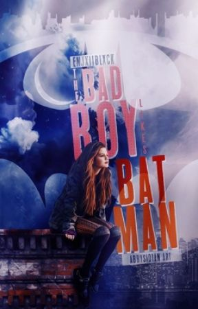 The Bad Boy Likes Batman by EnjxiiBlxck