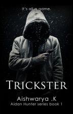 Trickster [Aidan Hunter series book 1] by Winter-Soldier
