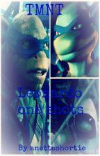 TMNT: Leonardo one shots by turtleshorties