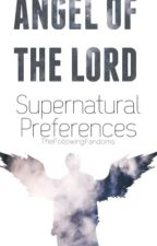 Supernatural Preferences {Oneshots, Preferences, Imagines} by artificial-soul