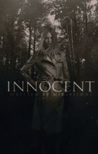 Innocent ▷ Prequel To Twisted [0] [COMPLETED] by mikaeIsons
