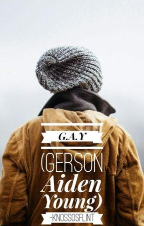 G.A.Y (Gerson Aiden Young) by knossosflint