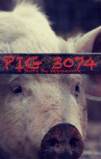 PIG 3074 by Veggievore