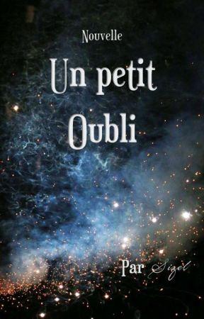 Nouvelle - Un petit oubli by _Sizel_
