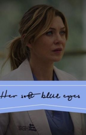 Her Soft Blue Eyes (Grey's Anatomy) by boxedwaters