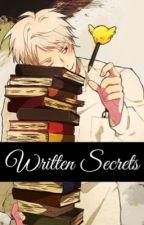 WRITTEN SECRETS. by JJO15K