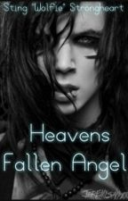 Heavens Fallen Angel [Andy Biersack x Reader] by StingStongheart