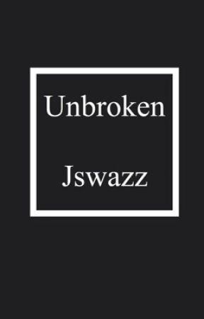 Unbroken || Nate Maloley by jswazz