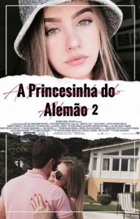 A Princesinha do Alemão • O2. by stupidnashgirl