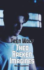 Theo Raeken Imagines ★ TEEN WOLF by slightlyunhappy