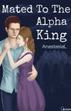 Mated to the Alpha King cover