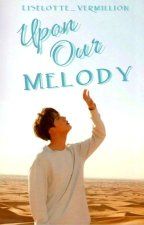 Upon Our Melody || Kim Seokjin X Reader by Liselotte_Vermillion