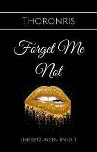 Forget Me Not ✔️ cover