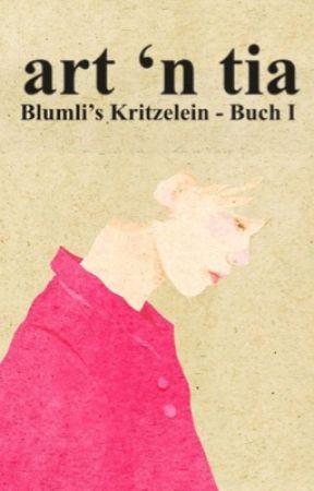 art 'n tia - Blumli's Kritzelein (Buch I) by blumli