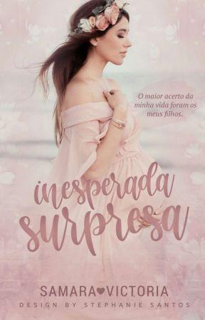 Inesperada Surpresa by Samaravictoria03