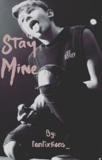 Stay mine [leondre devries] by fanfixtions_