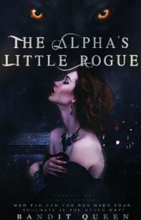 The Alpha's Little Rogue| ✓ cover