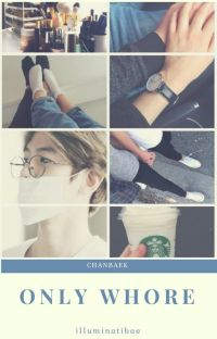 Only Whore | ChanBaek cover