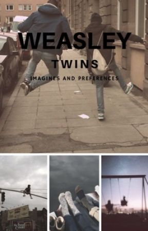 Weasley Twins Imagines and Preferences by billskrsgard