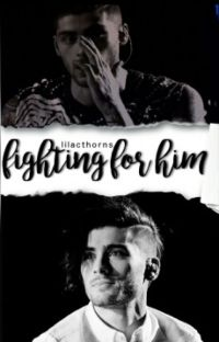Fighting For Him [Ziam] cover