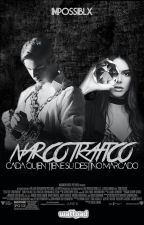 NARCOTRAFICO by fxcygxrl