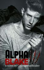 Alpha Blake (Not available) by El_author