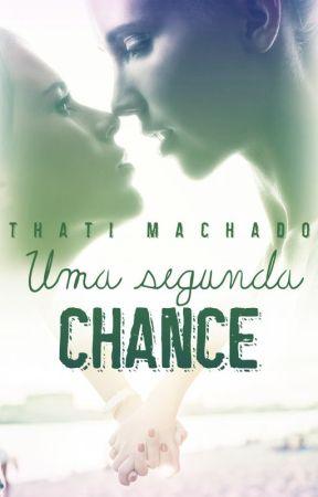 Uma segunda chance (degustação - romance lésbico) by EscritThatiMachado