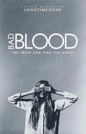 Bad Blood by longtimegone