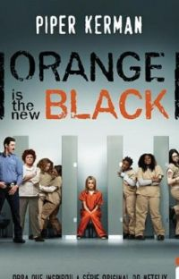 Orange Is the New Black - Piper Kerman cover