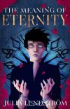 The Meaning Of Eternity (TMOE #1) cover