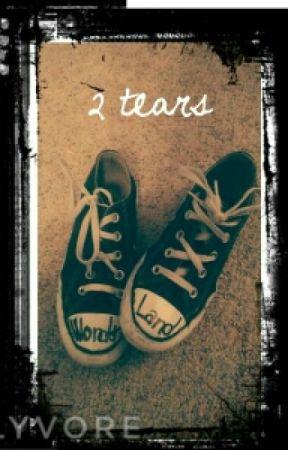 2 tears by 1n_wonderland
