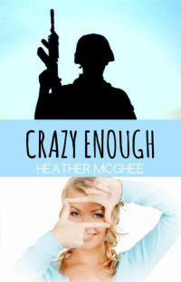 "Crazy Enough (originally titled ""Black And White Rainbows"") cover"