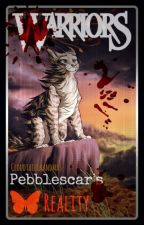 Warriors: Pebblescar's Reality by CloudtailGrandmas
