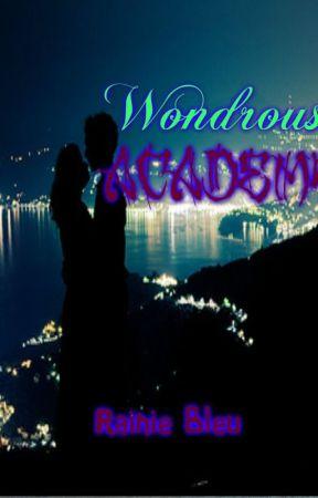 Wondrous Academy by RainieBleu