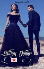 Billion Dollar Love  by ImogenGrey4628