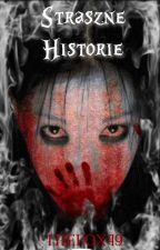 Historie Nie Takie Jak Inne 💀🕷️🔪⚰️ autorstwa thefox49