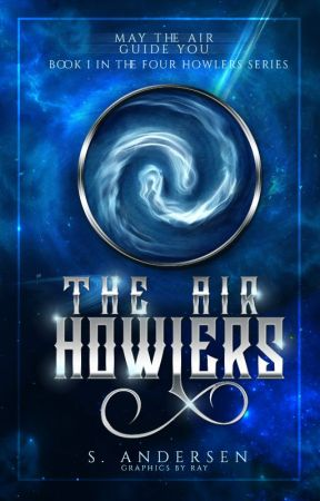The Air Howlers Book I ✔ by thebookchatter