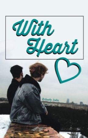With Heart //SEQUEL by Charly_Baby