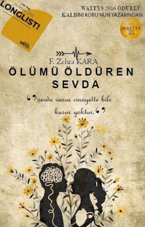 Kalbini Koru - DÜZENLENİYOR/ Ölümü Öldüren Sevda/ İki Seri Tek Kitap by madamdalya