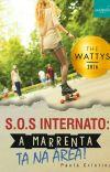 S.O.S Internato: A Marrenta tá na área!!!-DEGUSTAÇÃO ||LIVRO ÚNICO|| cover