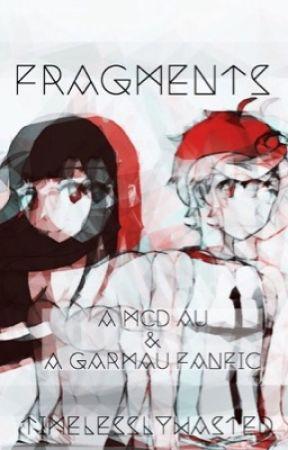 fragments → garmau • mcd au by timelesslywasted