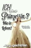 Ich eine Prinzessin? - Nie im Leben Teil 2 cover
