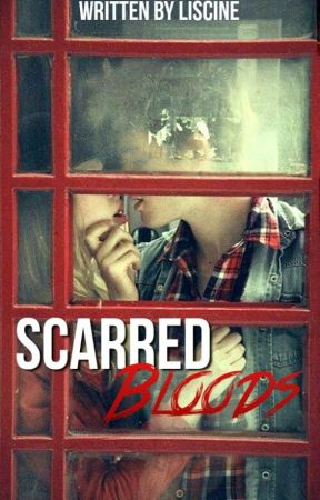 Scarred Bloods (#2 Confused Cliche Love Series) by Liscine